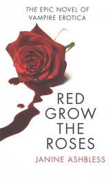 Red Grow The Roses - Ashbless, Janine - ISBN: 9780007533312