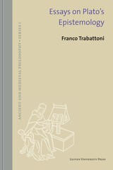 Essays on Platoâs epistemology - Franco  Trabattoni - ISBN: 9789461661951