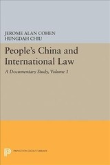 People's China And International Law, Volume 1 - Cohen, Jerome Alan; Chiu, Hungdah - ISBN: 9780691654706