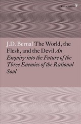 World, The Flesh And The Devil - Bernal, J. D. - ISBN: 9781786630926