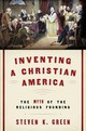 Inventing A Christian America - Green, Steven K. - ISBN: 9780190675226
