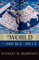 World From 1000 Bce To 300 Ce - Burstein, Stanley M. (professor Emeritus Of History, California State Unive... - ISBN: 9780199336135