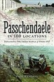 Passchendaele In 100 Locations - Kendall, Paul - ISBN: 9781473895164