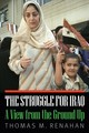 The Struggle For Iraq - Renahan, Thomas M. - ISBN: 9781612348827