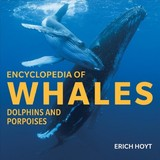 Encyclopedia Of Whales, Dolphins And Porpoises - Hoyt, Erich - ISBN: 9781770859418