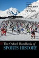 Oxford Handbook Of Sports History - Edelman, Robert (professor Of Russian History And The History Of Sport, Uni... - ISBN: 9780199858910