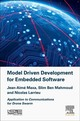 Model Driven Development for Embedded Software - Larrieu, Nicolas; Ben Mahmoud, Mohamed Slim; Maxa, Jean-Aime - ISBN: 9781785482632