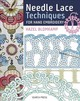 Needle Lace Techniques For Hand Embroidery - Blomkamp, Hazel - ISBN: 9781782215189