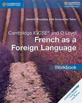 Cambridge Igcse (r) And O Level French As A Foreign Language Workbook - Talon, Genevieve; Bourdais, Daniele - ISBN: 9781316626375