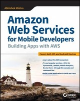 Amazon Web Services For Mobile Developers - Mishra, Abhishek - ISBN: 9781119377856