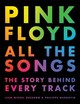 Pink Floyd All The Songs - Guesdon, Jean-michel; Margotin, Philippe - ISBN: 9780316439244