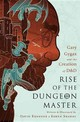 Rise Of The Dungeon Master (illustrated Edition) - Kushner, David - ISBN: 9781568585598
