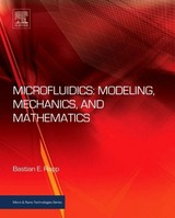 Microfluidics: Modeling, Mechanics And Mathematics - Rapp, Bastian E. (head Of Group, Institute Of Microstructure Technology (imt), Karlsruhe Institute Of Technology (kit), Karlsruhe, Germany) - ISBN: 9781455731411