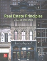 Real Estate Principles: A Value Approach - Archer, Wayne; Ling, David - ISBN: 9780077836368