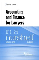 Accounting And Finance For Lawyers In A Nutshell - Meyer, Charles H. - ISBN: 9781634608510