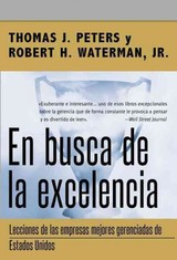 En Busca De La Excelencia - Robert H. Waterman, Jr.; Peters, Thomas J. - ISBN: 9780718082420
