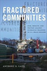 Fractured Communities - Ladd, Anthony E. (EDT) - ISBN: 9780813587660