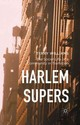 Harlem Supers - Williams, Terry - ISBN: 9781349562411