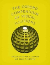Oxford Compendium Of Visual Illusions - Shapiro, Arthur (EDT)/ Todorovic, Dejan (EDT) - ISBN: 9780199794607