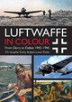 Luftwaffe In Colour - Roba, Jean Louis; Cony, Christophe - ISBN: 9781612004556
