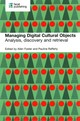 Managing Digital Cultural Objects - Foster, Allen/ Rafferty, Pauline - ISBN: 9781856049412