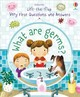 Lift-the-flap Very First Questions And Answers: What Are Germs? - Daynes, Katie - ISBN: 9781474924245