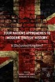 Four Nations Approaches To Modern 'british' History - Lloyd-jones, Naomi (EDT)/ Scull, Margaret M. (EDT) - ISBN: 9781137601414