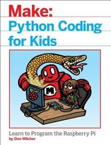 Python Coding For Kids - Wilcher, Don - ISBN: 9781680453102