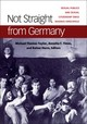 Not Straight From Germany - Taylor, Michael Thomas (EDT)/ Timm, Annette (EDT)/ Herrn, Rainer (EDT) - ISBN: 9780472130351