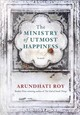 The Ministry Of Utmost Happiness - Roy, Arundhati - ISBN: 9781524733155