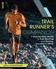 Trail Runner's Companion - Smith, Sarah Lavender - ISBN: 9781493027743
