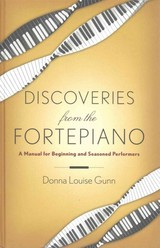 Discoveries From The Fortepiano - Gunn, Donna Louise - ISBN: 9780199396634
