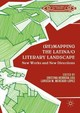 (re)mapping The Latina/o Literary Landscape - Herrera, Cristina (EDT)/ Mercado-lópez, Larissa M. (EDT) - ISBN: 9781349949007