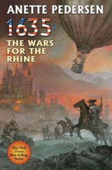 1635: The Wars For The Rhine - Pedersen, Anette - ISBN: 9781476782225
