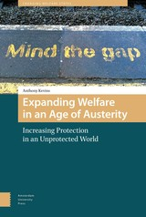 Expanding welfare in an age of austerity - Anthony  Kevins - ISBN: 9789048529391