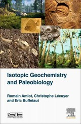 Isotopic Geochemistry And Paleobiology - Lecuyer, Christophe/ Buffetaut, Eric/ Amiot, Romain (EDT) - ISBN: 9781785481352