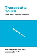 Therapeutic Touch - Rovers, Martin (EDT)/ Malette, Judith (EDT)/ Guirguis-younger, Manal (EDT) - ISBN: 9780776625478