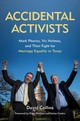 Accidental Activists - Collins, David - ISBN: 9781574416923