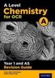 Ocr A Level Chemistry A Year 1 Revision Guide - Poole, Emma; Ritchie, Rob - ISBN: 9780198351986