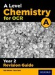 Ocr A Level Chemistry A Year 2 Revision Guide - Ritchie, Rob; Ritchie, Rob - ISBN: 9780198357773