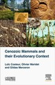 Cenozoic Mammals And Their Evolutionary Context - Costeur, Loic; Maridet, Olivier; Gildas, Merceron - ISBN: 9781785481406