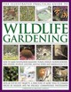 Illustrated Practical Guide To Wildlife Gardening - Lavelle, Christine/ Lavelle, Michael - ISBN: 9781846811487