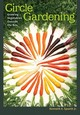 Circle Gardening - Spaeth, Kenneth E. - ISBN: 9781623495565