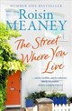 Street Where You Live - Meaney, Roisin - ISBN: 9781473643000