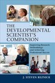 The Developmental Scientist's Companion : Improving Research Methodology And Achieving Professional Success - Reznick, J. Steven (university Of North Carolina, Chapel Hill) - ISBN: 9781107194281