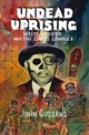 Undead Uprising â Haiti, Horror and The Zombie Complex - Cussans, John - ISBN: 9781907222474