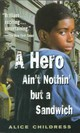 A Hero Ain't Nothin' But A Sandwich - Childress, Alice - ISBN: 9780698118546
