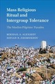 Mass Religious Ritual And Intergroup Tolerance - Alexseev, Mikhail (san Diego State University); Zhemukhov, Sufian N. (georg... - ISBN: 9781107191853
