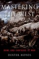 Mastering The West : Rome And Carthage At War - Hoyos, Dexter (retired Associate Professor Of Classics And Ancient History,... - ISBN: 9780190663452