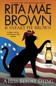 A Hiss Before Dying - Brown, Rita Mae/ Brown, Sneaky Pie/ Gellatly, Michael (ILT) - ISBN: 9780553392494